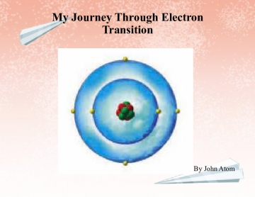 My Journey Through Electron Transition