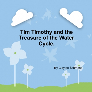 Tim Tim and the Treasure of the Water Cycle!