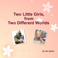 Two Little Girls, From Two Different Worlds