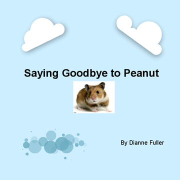 Saying Goodbye to Peanut