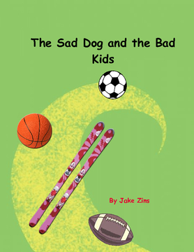 The   sad    dog  and   the  bad   kids