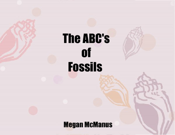 The ABC's of Fossils