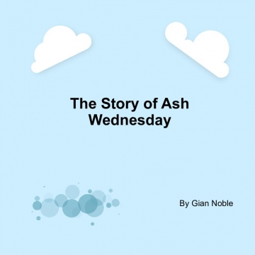 The story of Ash Wednesday