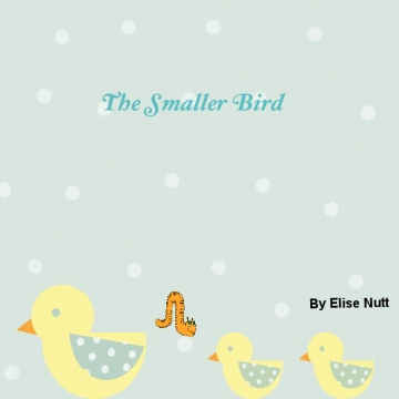 The Smaller Bird