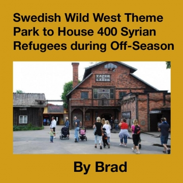 Swedish Wild West Theme Park to House 400 Syrian Refugees during Off-Season