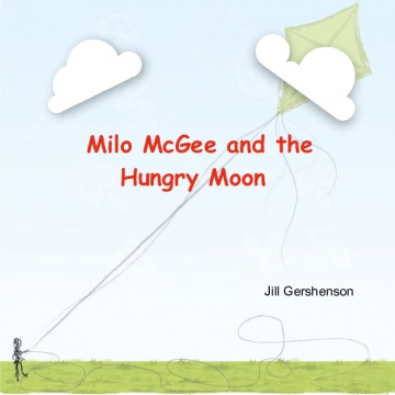 Milo McGee and the Hungry Moon