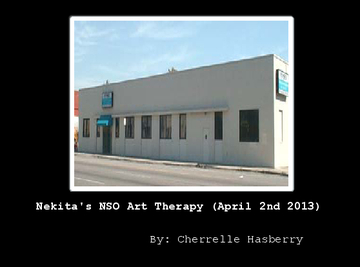 Nekita's NSO Art Therapy (April 2nd 2013)