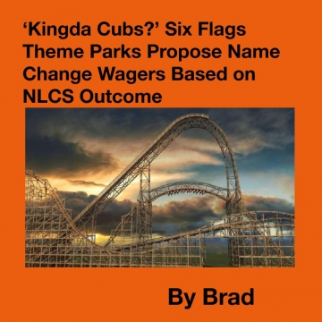'Kingda Cubs?' Six Flags Theme Parks Propose Name Change Wagers Based on NLCS Outcome