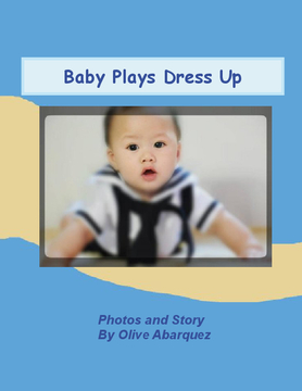 Baby Plays Dress Up