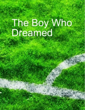 The Boy Who Dreamed