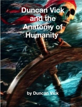 Duncan Vick and the Anatomy of Humanity
