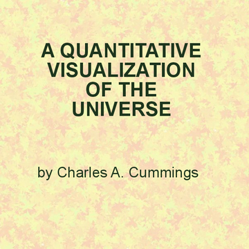 A QUANTITATIVE VIZUALIZATION OF THE UNIVERSE