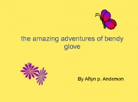 the amazing adventures of bendy glove