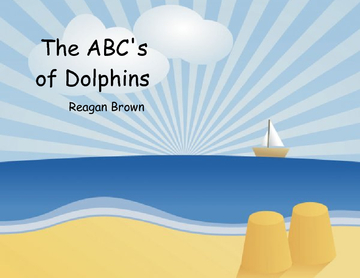 The ABC's of Dolphins
