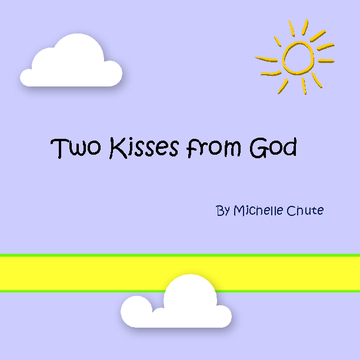 Two Kisses from God
