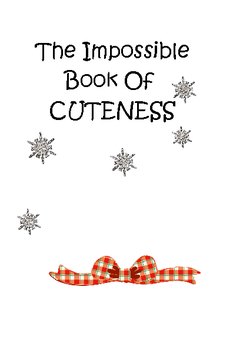 The Impossible Book Of CUTENESS!