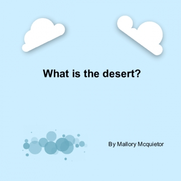 What is the desert?