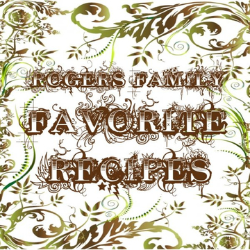 Rogers Family Favorites