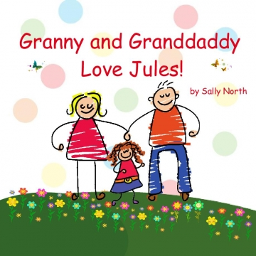 Granny and Granddaddy love Jules