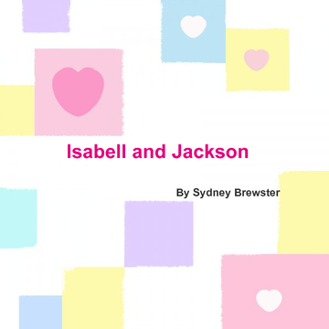 Isabell and Jackson <3