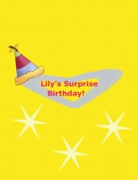 Lily's Surprise Birthday