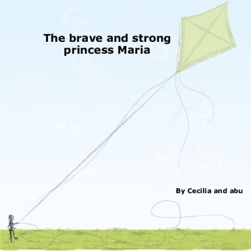 The brave Princess Maria
