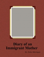 Diary of an Immigrant Mother