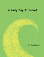 A Rainy Day At School
