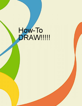HOW TO- DRAW