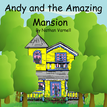 Andy and the Amazing Mansion