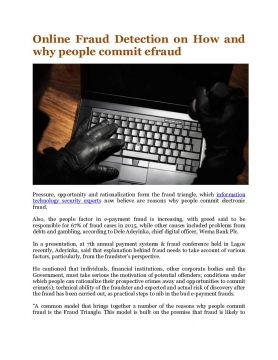 Online Fraud Detection on How and why people commit efraud