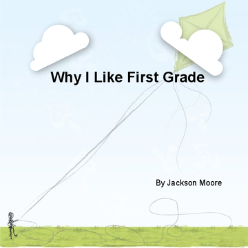 Why I like first grade