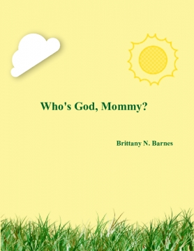 Who's God, Mommy?