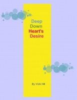 Deep Down Heart's Desire