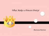 What Make's A Princess Pretty?