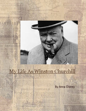 My Life As Winston Churchill