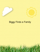 Biggy Finds a Family