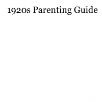 1920s Parenting Guide