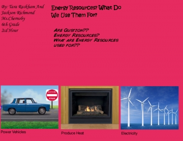 Energy Resources? What Do We Use It For?