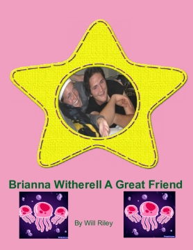 Brianna Witherell A Great Friend