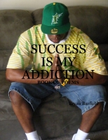 Success is My Addiction