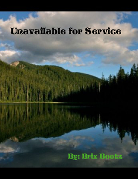 Unavailable for Service