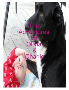 The adventures of Olivia and Charlie