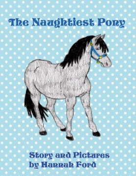 The Naughtiest Pony