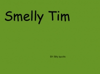 Smelly Tim