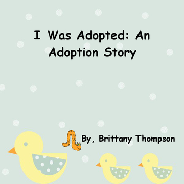I Was Adopted