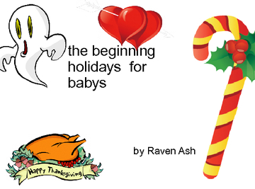 the  beginning holidays  for babys
