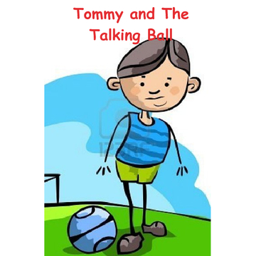 Tommy and The Talking Ball