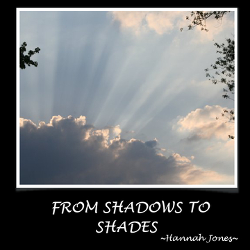 From Shadows to Shades