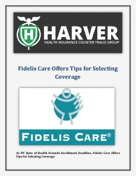 Harver Health Insurance Group Tokyo News: Fidelis Care Offers Tips for Selecting Coverage